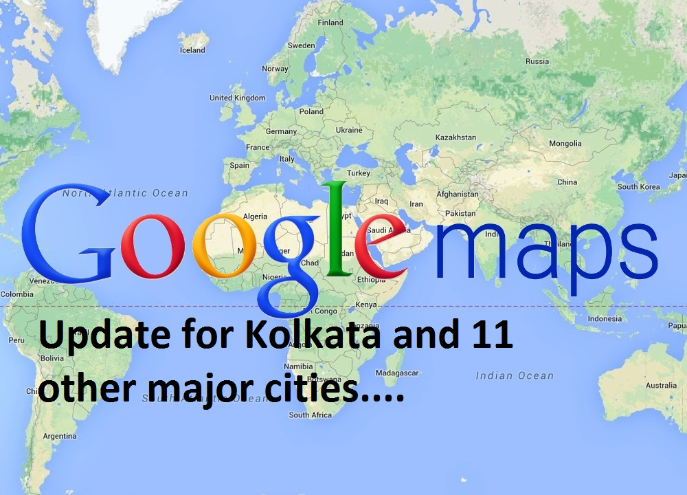 Photo of Google Maps Realtime Update for kolkata and 11 other cities