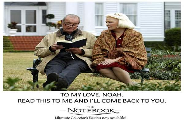The Notebook- An Unconditional Love Story